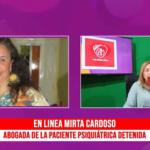 La abogada Mirta Cardoso se refirió al caso en Radio Cuarentena.